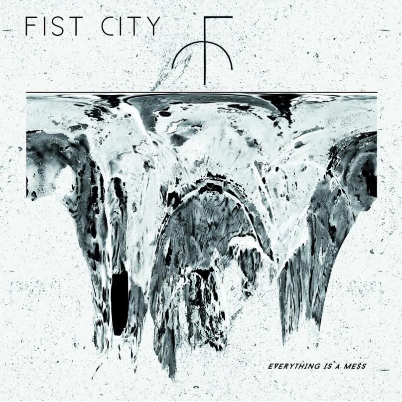 fist-city-everything-is-a-mess