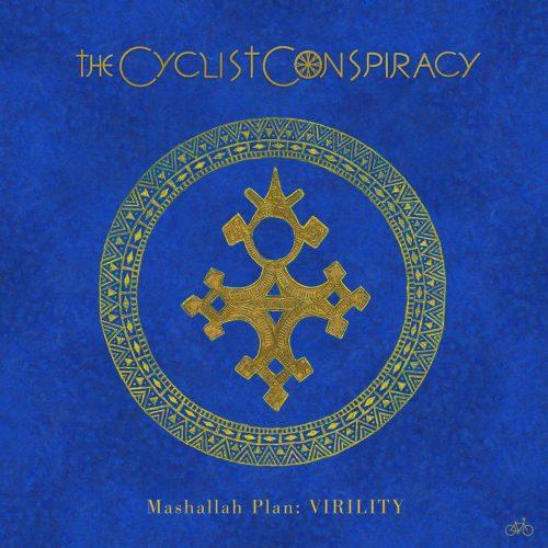 THE CYCLIST CONSPIRACY – Mashallah Plan: Virility (Trashmouth)