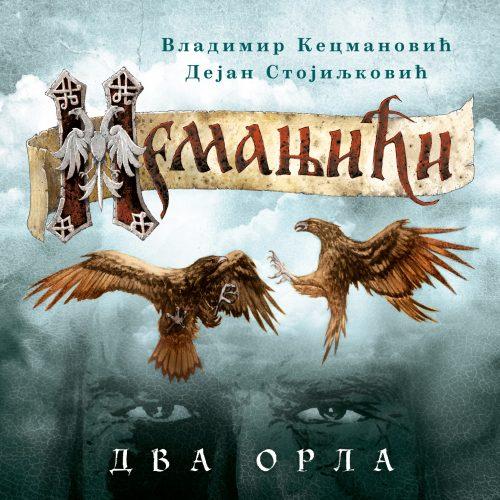 "Druga knjiga trilogije o Stefanu Nemanji ""Nemanjići – Dva orla"" – Vladimir Kecmanović, Dejan Stojiljković (Laguna)"