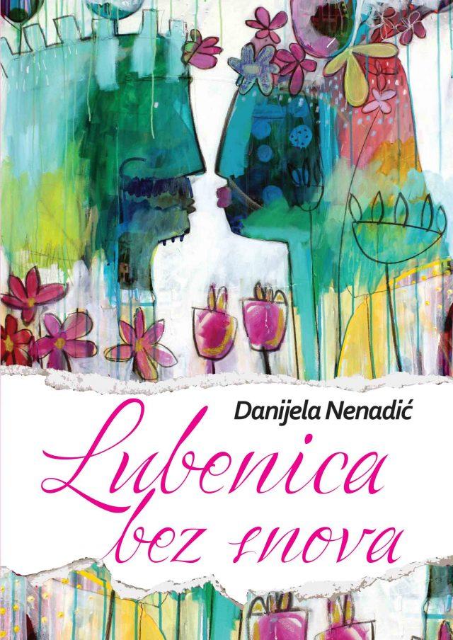 Lubenica bez snova, Danijela Nenadić