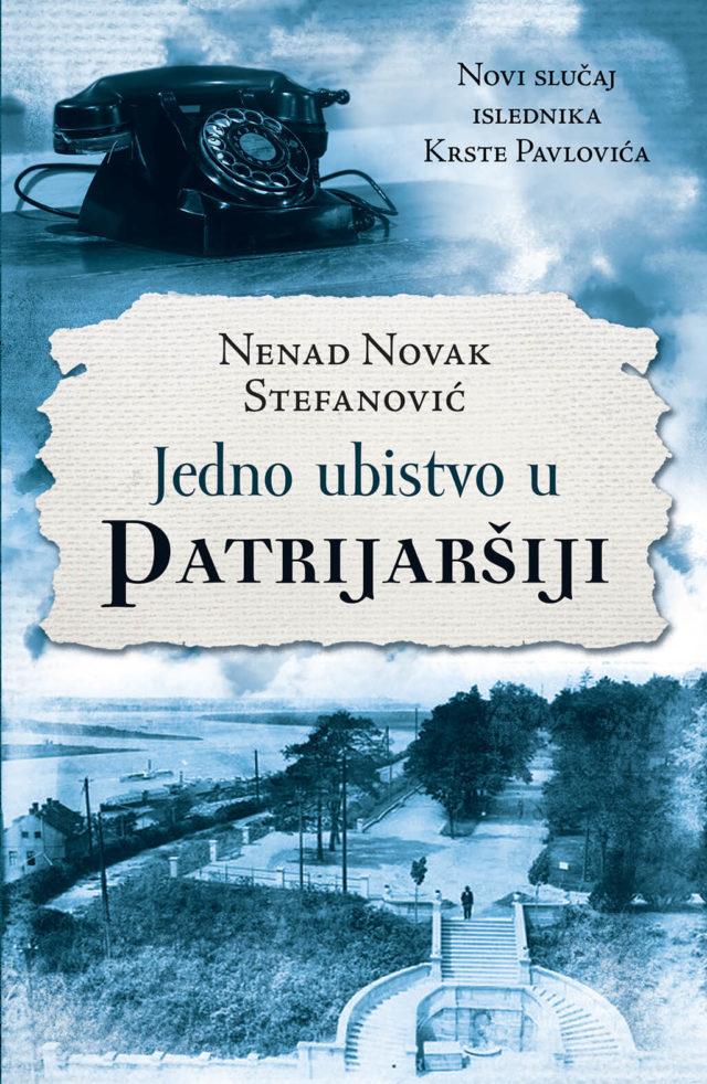 Jedno ubistvo u Patrijaršiji – Nenad Novak Stefanović (Laguna)