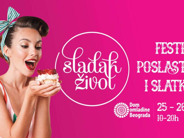 Sladak život – Festival poslastica i slatkiša