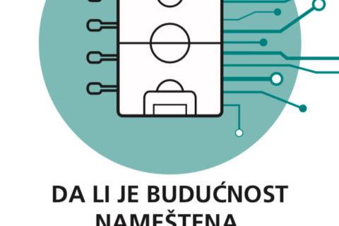 Da li je budućnost nameštena utakmica? (SlovoPres) - Nataša Kažić