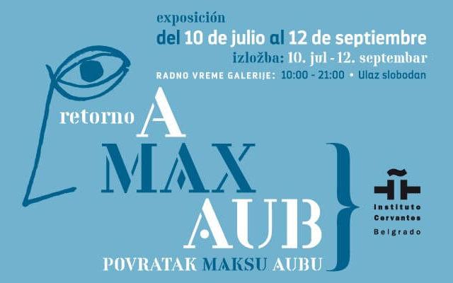 Izložba Povratak Maksu Aubu
