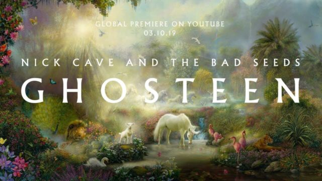 Nick Cave And The Bad Seeds – Ghosteen (Mute 2019)