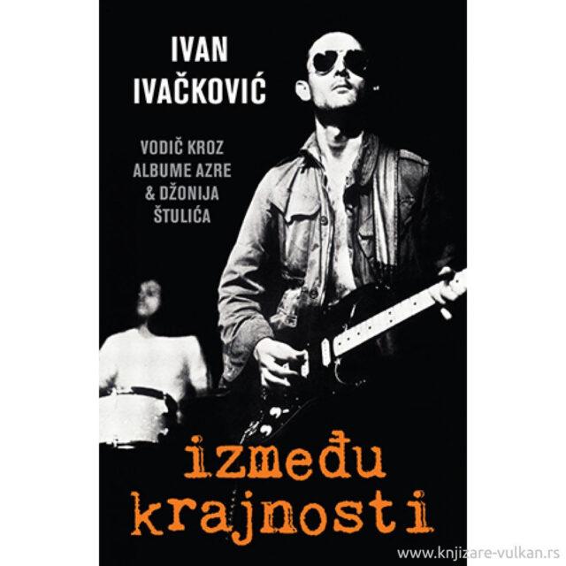 Između krajnosti – Ivan Ivačković (Laguna)