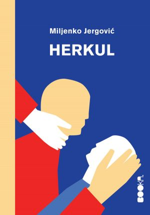 Herkul – Miljenko Jergović (Booka)