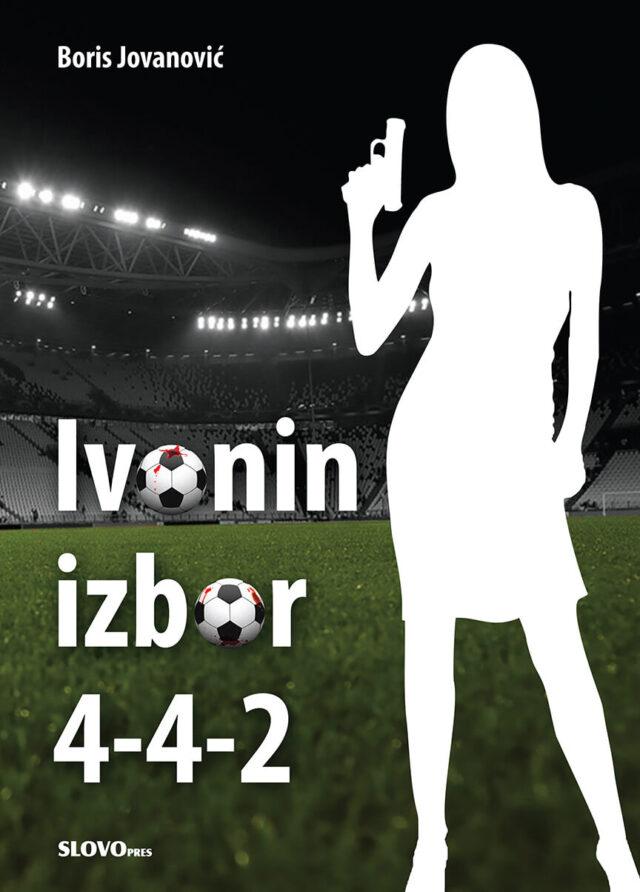 Ivonin izbor 4-4-2 – Boris Jovanović