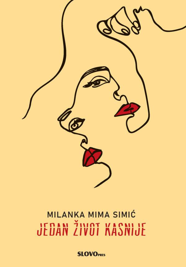 Jedan život kasnije – Milanka Mima Simić (SlovoPres)