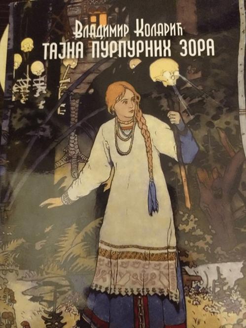 Tajna purpurnih zora – Vladimir Kolarić (Everest media)