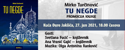 """Tu negde"" Mirka Turčinovića"