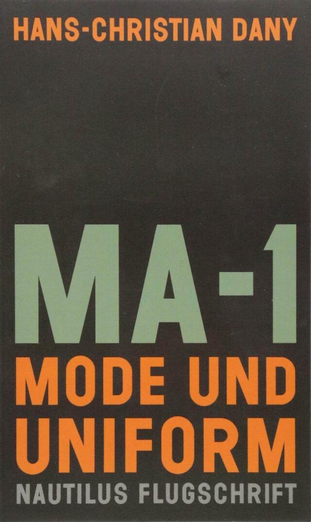 MA-1 Moda i uniforma – Hans-Christian Dany (Edition Nautilus Flugschrift)