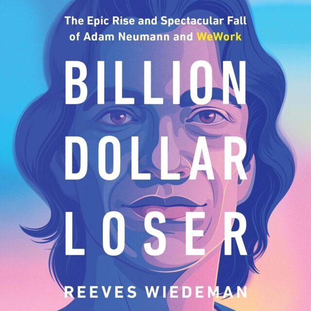 Gubitnik od milijarde dolara – Reeves Wiedeman (Hodder – 2020)