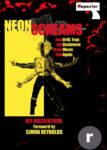 Neonski vrisci / Kako su dril, trap i bašment opet obnovili muziku – Kit Mackintosh (Repeater Books)